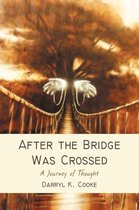 After the Bridge Was Crossed