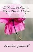 Delicious Valentine's Day Lunch Recipes