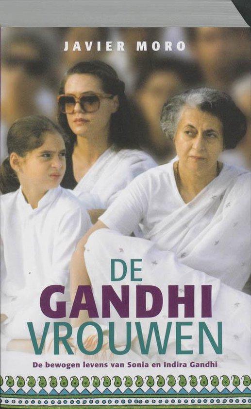 De Ghandi-Vrouwen - Javier Moro  