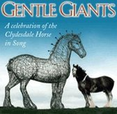 Gentle Giants. Celebration Of Clyde