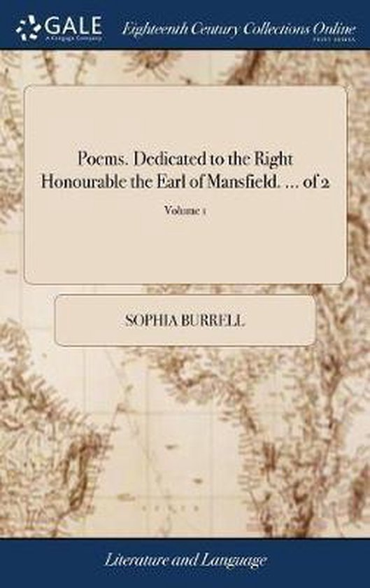 Poems. Dedicated to the Right Honourable the Earl of Mansfield. ... of 2; Volume 1