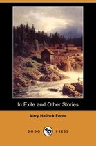 In Exile and Other Stories (Dodo Press)