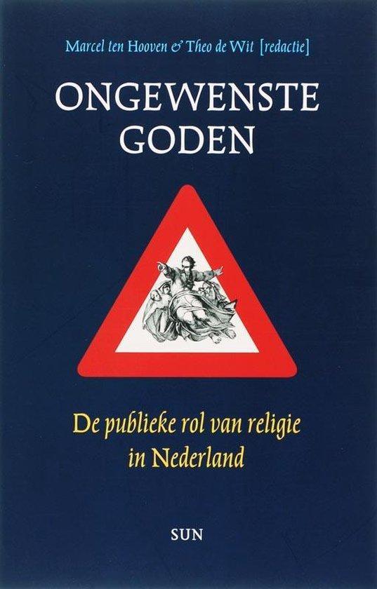 Ongewenste goden - Marcel ten Hooven |