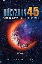 Rheyzoun 45