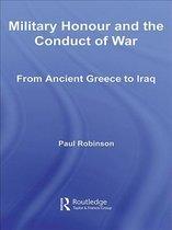 Boek cover Military Honour and the Conduct of War van Paul Robinson (Onbekend)