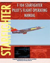 Boek cover F-104 Starfighter Pilots Flight Operating Instructions van United States Air Force