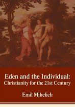 Eden and the Individual: Christianity for the 21St Century