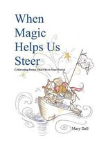 When Magic Helps Us Steer