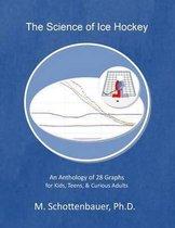 The Science of Ice Hockey
