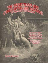 The Great Flood and Other Myths and Legends of the Old Testament