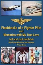 Flashbacks of a Fighter Pilot