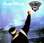 Gung Ho - Raw Meat