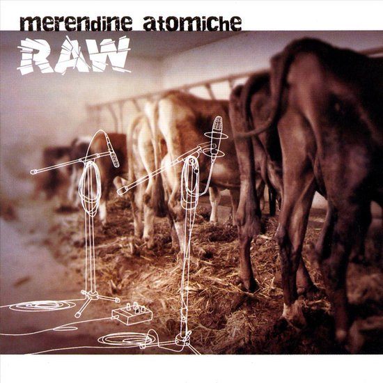 Meredine Atomiche - Raw