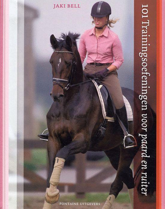 Cover van het boek '101 trainingsoefeningen voor paard en ruiter' van J. Bell en A. Day