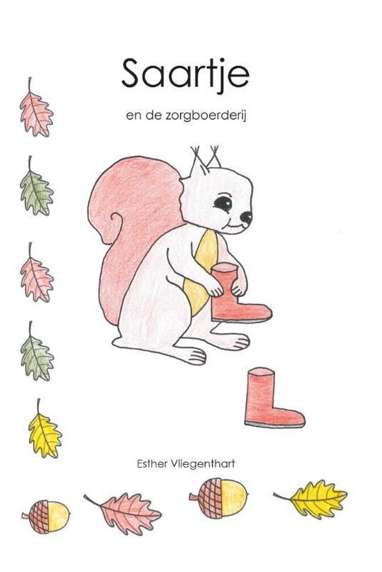 Saartje en de zorgboerderij - Esther Vliegenthart  