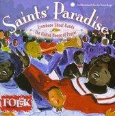 Saints' Paradise: Trombone Shout Bands...
