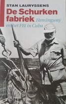 Schurkenfabriek-Hemingway en FBI...