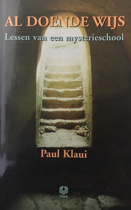 Al Doende Wijs - Paul Klaui  