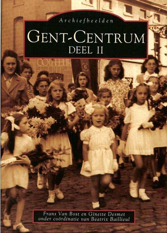 Cover van het boek 'Archiefbeelden / II Gent-Centrum'