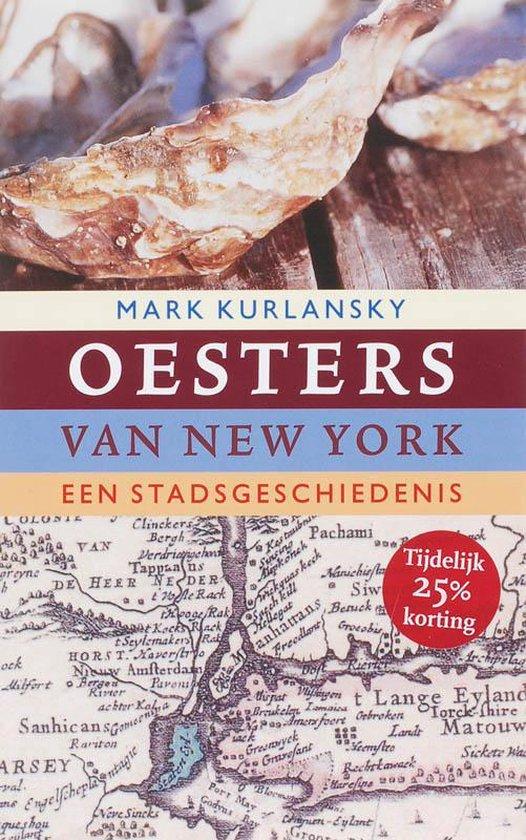 Boek cover Oesters Van New York van Mark Kurlansky (Paperback)
