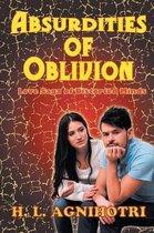 Absurdities of Oblivion