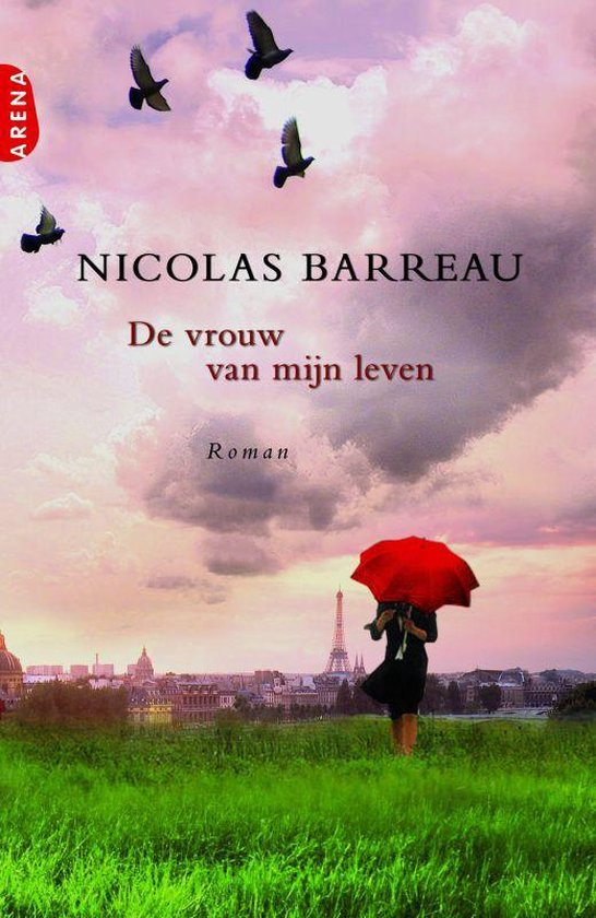 De Vrouw Van Mijn Leven - N. Barreau |