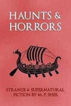 Haunts & Horrors