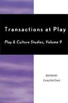 Transactions at Play