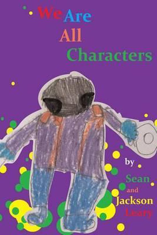 We Are All Characters