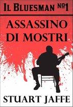 The Bluesman #1 - Assassino di Mostri