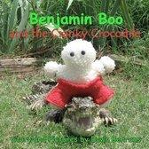 Benjamin Boo and the Cranky Crocodile