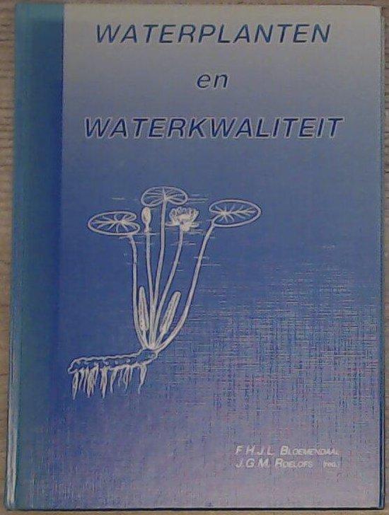 Waterplanten en waterkwaliteit - F.H.J.L. Bloemendaal | Fthsonline.com