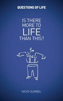 Is There More to Life Than This?