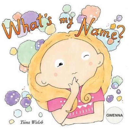 What's My Name? Gwenna