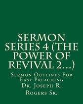 Sermon Series 4 (the Power of Revival 2...)