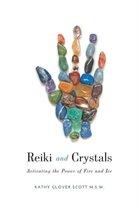 Reiki and Crystals