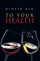 To Your Health