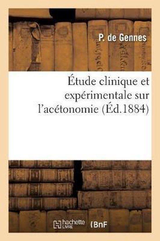 Etude clinique et experimentale sur l'acetonomie