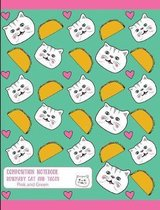Composition Notebook Rosemary Cat and Tacos Pink and Green