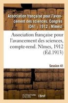 Association francaise pour l'avancement des sciences, compte-rend. Nimes, 1912