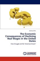 The Economic Consequences of Declining Real Wages in the United States