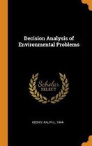 Decision Analysis of Environmental Problems