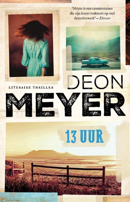 Bennie Griessel 2 - 13 uur - Deon Meyer  