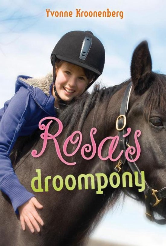 Rosa's droompony - Yvonne Kroonenberg pdf epub