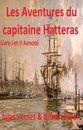 Les Aventures du capitaine Hatteras Annoté