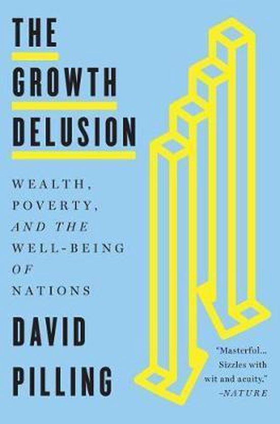Boek cover The Growth Delusion van David Pilling (Paperback)