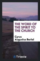 The Word of the Spirit to the Church