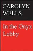 Omslag In the Onyx Lobby