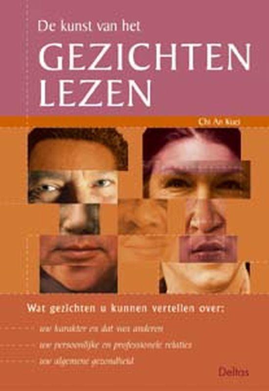 De Kunst Van Het Gezichten Lezen - C.A. Kuei | Fthsonline.com