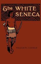 The White Seneca
